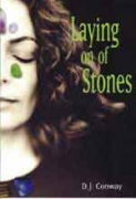 Laying on of Stones (More Crystals and New Age) by D.J. Conway