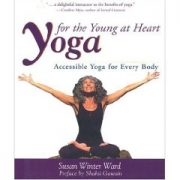 Yoga for the Young at Heart by Susan Winter Ward