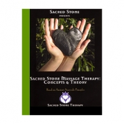 Sacred Stone Sacred Hot Stone Therapy: Concepts/Theory