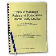 Ethics in Massage - Roles & Boundaries - 2 CE Hours
