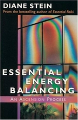 Essential Energy Balancing: An Ascension Process by Diane Stein