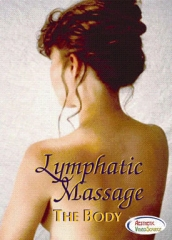 Lymphatic Massage: The Body