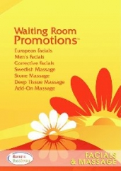 Waiting Room Promotions - FACIALS & MASSAGE