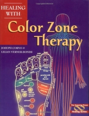 Healing with Color Zone Therapy by Joseph Corvo