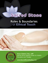 Sacred Stone Roles & Boundaries of Ethical Touch - 2 CEU Hrs.