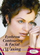 Eyebrow Contouring & Facial Waxing