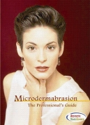 Microdermabrasion : The Professional's Guide