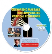 Orthopedic Massage for Complicated Cervical Conditions Volume 5
