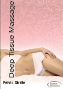 Deep Tissue Massage Therapy: Pelvic Girdle