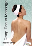 Deep Tissue Massage Therapy: Shoulder Girdle