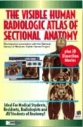 Visible Human Radiologic Atlas of Sectional Anatomy CLEARANCE