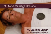 Hot Stone Massage Therapy - 16 Online CE hrs