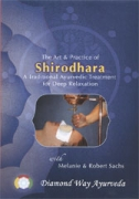 The Art and Practice of Shirodhara