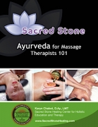 Sacred Stone Ayurveda for Massage Therapists 101 - 50 CEU Hrs.