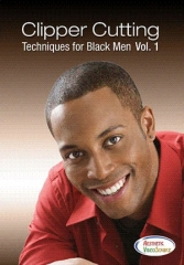 Clipper Cutting Techniques for Black Men, Vol I