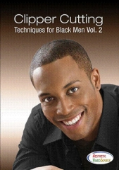Clipper Cutting Techniques for Black Men, Vol II