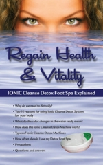 Ionic Cleanse Detox Foot Spa Explained