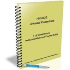 HIV / AIDS Universal Precautions - 1 CE Hour